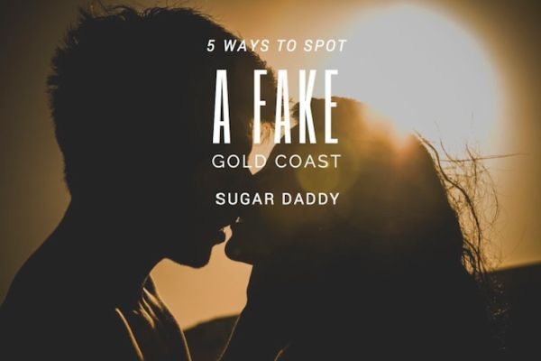 5 Ways to spot a fake Gold Coast sugar daddy