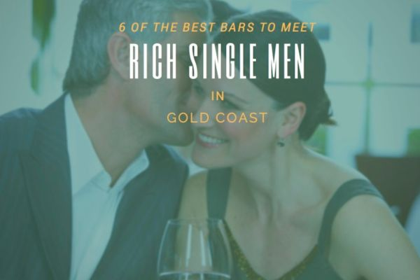 6 of the best bars to meet rich single men in Gold Coast